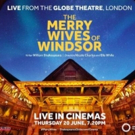 More2Screen Will Broadcast Shakespeare's Globe's THE MERRY WIVES OF WINDSOR Photo