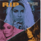 Sofia Reyes' New Single R.I.P. With Rita Ora & Anita Out Today