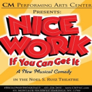 Casting Announced For CMPAC's NICE WORK IF YOU CAN GET IT