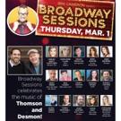Broadway Sessions Celebrates Thomson And Desmon, 3/1