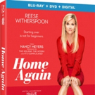 Reese Witherspoon Stars in HOME AGAIN, Coming to Digita, Blu-ray/DVD & On Demand