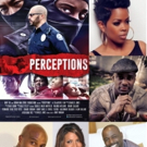 The ON! Channel Launches New Season Of The Saturday Night Movie With The Star Studded And Award Winning Film Perceptions