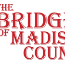 THE BRIDGES OF MADISON COUNTY Opens Next Month at Elmwood Playhouse