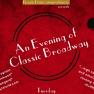 Cast Announced for An Evening of Classic Broadway at Rockwell Table and Stage Photo
