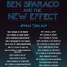 Ben Sparaco and The New Effect Announce National Spring Tour