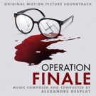 OPERATION FINALE Original Motion Picture Soundtrack Now Available