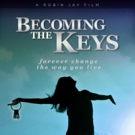Inspirational Film BECOMING THE KEYS World Premiere Announced Photo