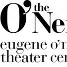 Eugene O'Neill Theater Center Announces 2018 Summer Season