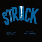 Broadway Records to Release the Original Studio Cast Recording for STRUCK Featuring Alan Cumming