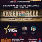 The Cast of SWEENEY TODD Will Perform at Broadway Sessions Photo