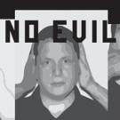 NO EVIL 2.0:  A RESISTANCE CABARET Returns to New York Photo