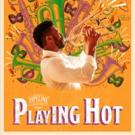 Fernando Contreras, Dante Jeanfelix, Roi King, and More Will Lead Pipeline Theatre Company's PLAYING HOT