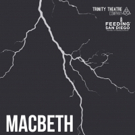Trinity Theatre is Proud to Produce William Shakespeare's Classic Tragedy: MACBETH