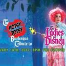 Hotsy Totsy Burlesque Pays Tribute To The Ladies Of Disney Photo