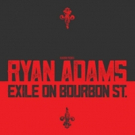 Ryan Adams to Headline Exile on Bourbon Street Presented By Blackbird Presents