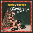 Mitch Ryder to Release His First Ever Holiday Album