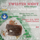 Immersive, Limited Engagement Of William Shakespeare's TWELFTH NIGHT Comes To Long Island City This January