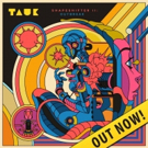 TAUK Releases SHAPESHIFTER II: OUTBREAK, Debut Animated Sci-Fi Video for 'Recreational Outrage'