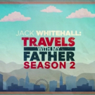 VIDEO: Watch the Second Season Trailer for TRAVELS WITH MY FATHER