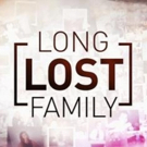 LONG LOST FAMILY Returns to TLC on October 8th