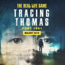 BWW Feature: REAL LIFE GAME EXPERIENCE - TRACING THOMAS at Fort 1881 Hoek Van Holland: Coming SPRING 2019!