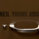 Neil Young Announces Official Launch of the Neil Young Archives
