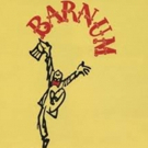 Theatre Tulsa Continues 96th Season With BARNUM THE MUSICAL