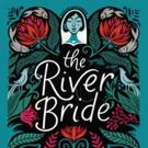 THE RIVER BRIDE Opens Next Week at Arizona Theatre Company