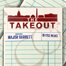 CBS News Radio Announces Launch of THE TAKEOUT with Major Garrett & Steve Chaggaris