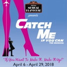 CATCH ME IF YOU CAN Comes to Tacoma Musical Playhouse