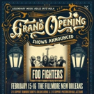 Foo Fighters to Headline Two-Night Grand Opening of The Fillmore New Orleans