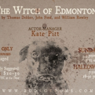 Rude Grooms Will Bring A Two-Night Halloween Production Of THE WITCH OF EDMONTON To Queens