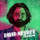 David Messier's Lead Single 'Time Bomb' Premieres Worldwide