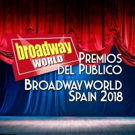 Candidatos a las nominaciones de los Premios del Público BroadwayWorld Spain 2018