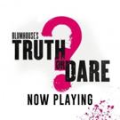 Review Roundup: Critics Weigh In On TRUTH OR DARE Photo