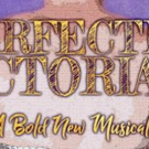 New Musical PERFECTLY VICTORIAN to Have 29-Hour Reading in NYC Today Photo