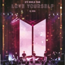 Fathom Events Brings BTS WORLD TOUR LOVE YOURSELF IN SEOUL to U.S. Cinemas