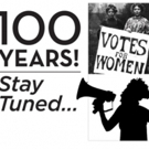 DORIS to Celebrate Women's Suffrage with 100 YEARS! STAY TUNED... at TPAC