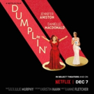 Netflix Unveils the Key Art for DUMPLIN' Starring Danielle Macdonald and Jennifer Aniston