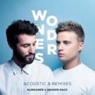 Klingande & Broken Back Unveil Acoustic Version & Remixes For Latest Single WONDERS