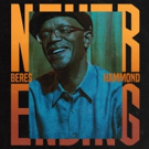 Beres Hammond's 'Never Ending' Album Out October 12th on VP Records