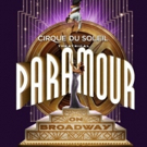 Cirque du Soleil Will Bring Hit Broadway Show PARAMOUR to Hamburg Germany