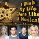 Casting Announced For I WISH MY LIFE WERE LIKE A MUSICAL At Crazy Coqs