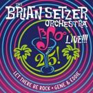 The Brian Setzer Orchestra Announce New 12' Vinyl Single '25 Live!' for Record Store Photo