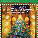 ALL IS BRIGHT, A Holiday Show With A Cause, Comes to Eclectic Company Theatre Photo