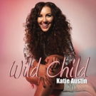 Katie Austin Releases Debut EP, WILD CHILD Photo