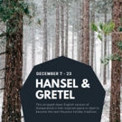 Rec Room Arts Presents Its First Opera HANSEL & GRETEL in a 600 Sq. Ft. Wooded Installation