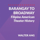 Book On Filipino American Theater History Now Available Photo