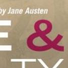SENSE & SENSIBILITY Begins 4/12 At Cape Fear Regional Theatre