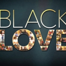 OWN's Record-Breaking Docu-Series BLACK LOVE Returns Saturday, May 12 Photo